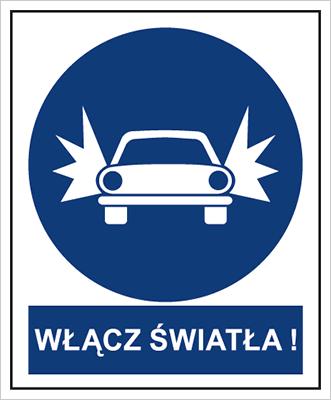 Znak Nakaz włączenia świateł (704-11)