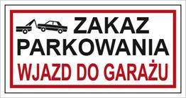 Obrazek dla kategorii Znak Zakaz parkowania . Wjazd do garażu (704-12)