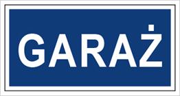 Obrazek dla kategorii Znak Garaż (801-16)