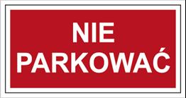 Obrazek dla kategorii Znak Nie parkować (813)