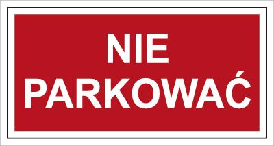 Znak Nie parkować (813)