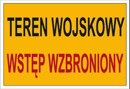 Obrazek dla kategorii Znak Teren wojskowy. Wstęp wzbroniony (A01)