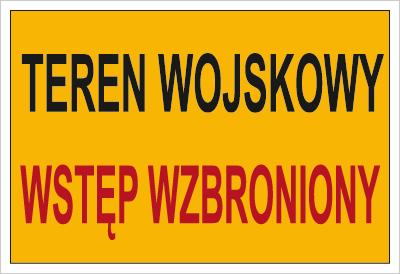 Znak Teren wojskowy. Wstęp wzbroniony (A01)