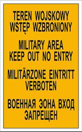 Obrazek dla kategorii Znak Teren wojskowy. Wstęp wzbroniony - tablica czterojęzyczna