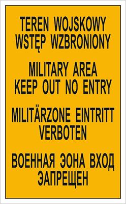 Znak Teren wojskowy. Wstęp wzbroniony - tablica czterojęzyczna