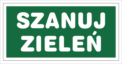 Znak Szanuj zieleń (857-14)
