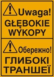 Obrazek dla kategorii Uwaga! Głębokie wykopy (tablica w języku polskim i ukraińskim)