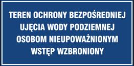 Obrazek dla kategorii Znak Teren ochrony bezpośredniej ujęcia wody podziemnej. Osobom nieupoważnionym wstęp wzbroniony (824-02)
