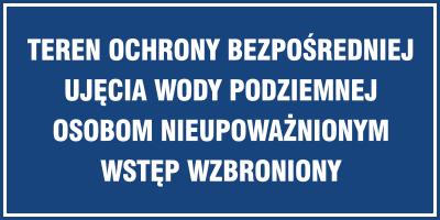 Znak Teren ochrony bezpośredniej ujęcia wody podziemnej. Osobom nieupoważnionym wstęp wzbroniony (824-02)
