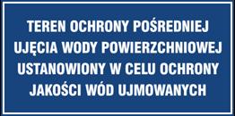 Obrazek dla kategorii Znak Teren ochrony pośredniej ujęcia wody powierzchniowej Ustanowiony w celu ochrony jakości wód ujmowanych (824-04)