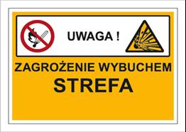 Obrazek dla kategorii Znak Zagrożenie wybuchem. Strefa … (wklejamy dowolne cyfry na zamówienie klienta) (870-09)