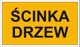 Obrazek dla kategorii Znak Ścinka drzew (857-42)