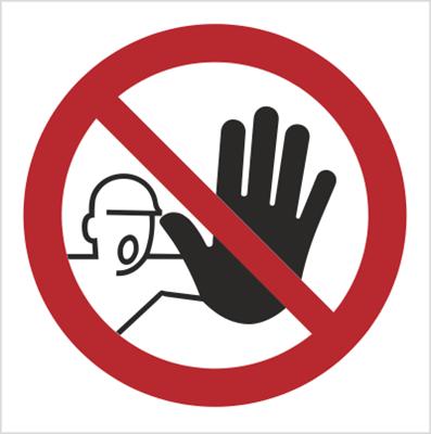 Znak nieupoważnionym wstęp wzbroniony - bez opisu (606)