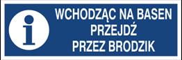 Obrazek dla kategorii Wchodząc na basen przejdź przez brodzik (801-249)