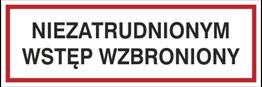 Obrazek dla kategorii Niezatrudnionym wstęp wzbroniony (857-01)
