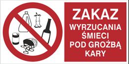 Obrazek dla kategorii Zakaz wrzucania śmieci pod groźbą kary (857-06)
