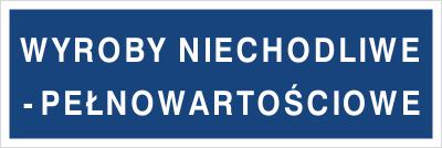 Wyroby niechodliwe - pełnowartościowe (802-11)
