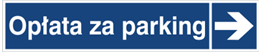 Obrazek dla kategorii Opłata za parking (kierunek w prawo)(865-40)