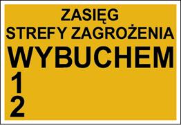 Obrazek dla kategorii Znak Zasięg strefy zagrożenia wybuchem 1, 2 (827-01)