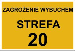 Obrazek dla kategorii Znak Zagrożenie wybuchem strefa 20 (828-02)