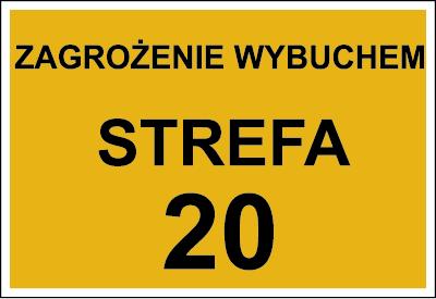 Znak Zagrożenie wybuchem strefa 20 (828-02)