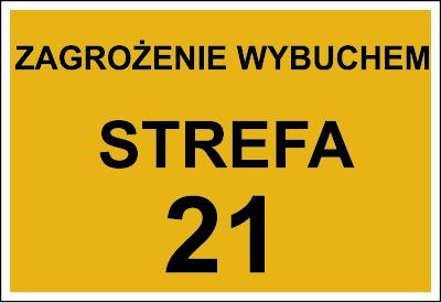Znak Zagrożenie wybuchem strefa 21 (828-04)