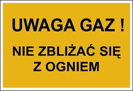 Obrazek dla kategorii Znak Uwaga gaz! Nie zbliżać się z ogniem (828-06)