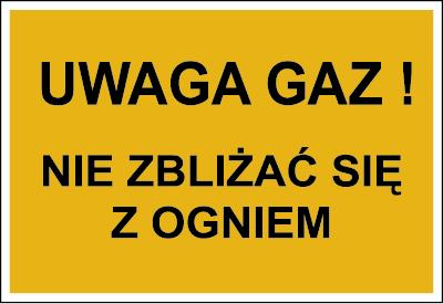 Znak Uwaga gaz! Nie zbliżać się z ogniem (828-06)