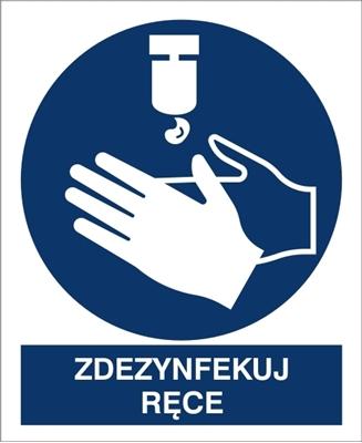Znak Zdezynfekuj Ręce (411-02)