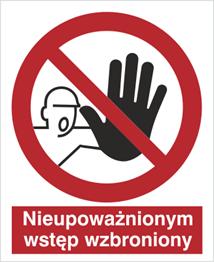 Obrazek dla kategorii Znak Nieupoważnionym wstęp wzbroniony (606)