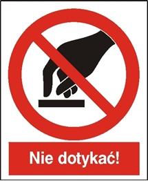 Obrazek dla kategorii Znak Nie dotykać! (623)