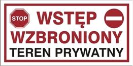 Obrazek dla kategorii Wstęp wzbroniony Teren prywatny (704-13)