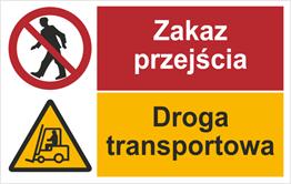 Obrazek dla kategorii Zakaz przejścia. Droga transportowa (520-02)